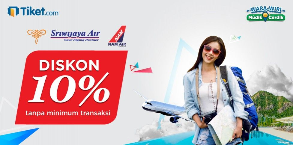 Special Promo Sriwijaya & Nam Air Hanya di Tiket.com