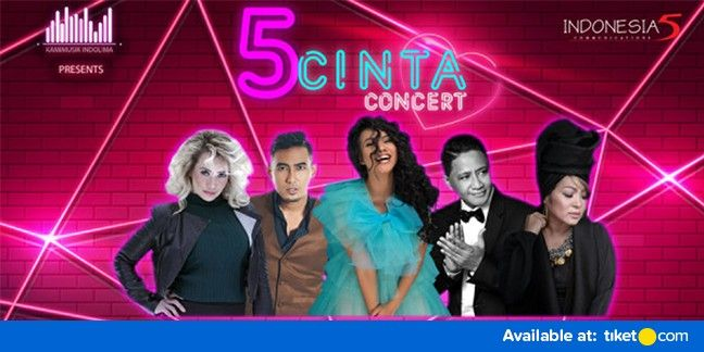 harga tiket 5 Cinta Concert 2018