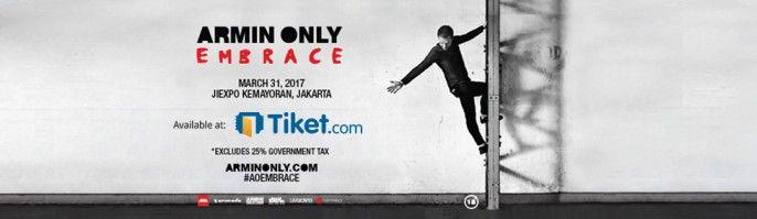 harga tiket Armin Only Embrace Jakarta 2017