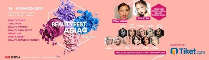 harga tiket Beauty Festival Asia 2017