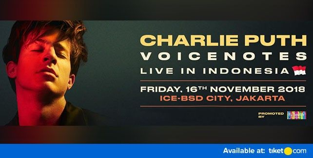 Charlie Puth Voicenotes Live In Indonesia 2018