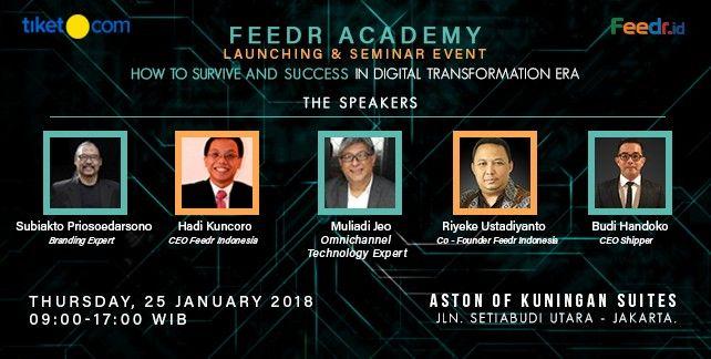 harga tiket Feedr Academy Launching & Seminar Event Jakarta 2018