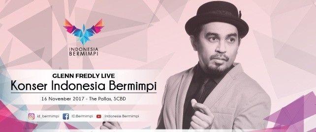 Glenn Fredly Live - Konser Indonesia Bermimpi 2017