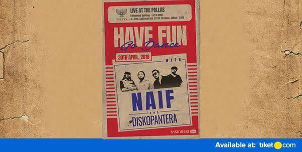 Have Fun Go Dance - With Naif and Diskopantera 2018