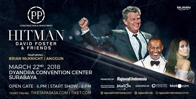 harga tiket HITMAN DAVID FOSTER AND FRIENDS SURABAYA 2018