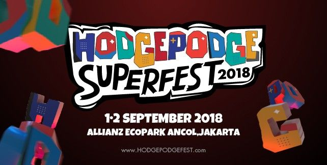 harga tiket HODGEPODGE SUPERFEST 2018