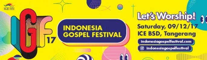 harga tiket Indonesia Gospel Festival 2017