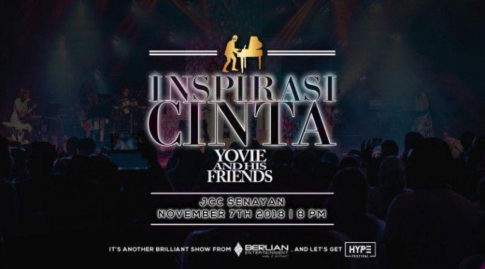 INSPIRASI CINTA YOVIE AND HIS FRIENDS 2018