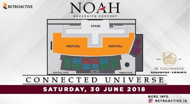 Lokasi Layout NOAH Exclusive Concert Connected Universe 2018