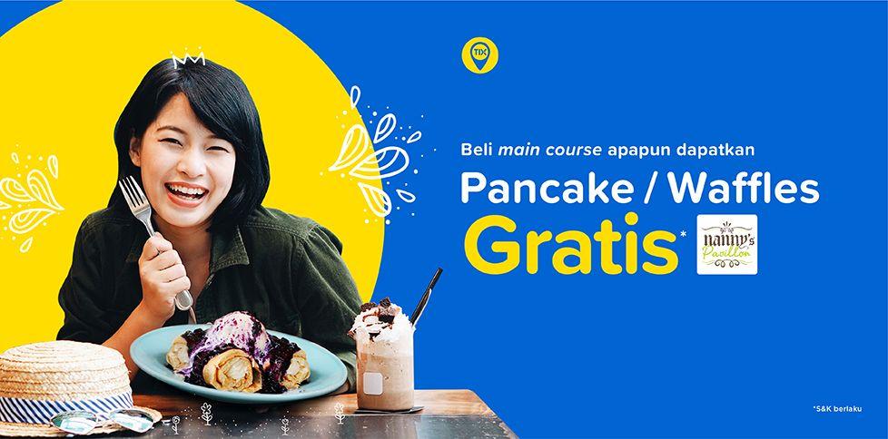 Beli Tiket gratis Pancake / Waffles di Nanny's Pavillon