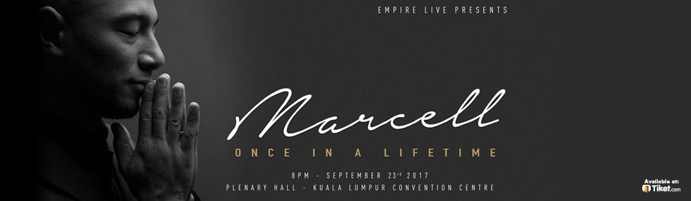 MARCELL ONCE IN A LIFETIME KUALA LUMPUR 2017
