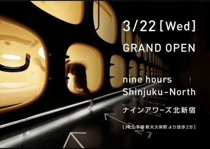 nine hours Shinjuku-North