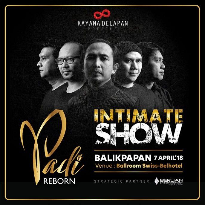 harga tiket PADI Reborn Intimate Show Balikpapan 2018
