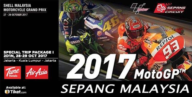 Paket Tour I MOTOGP Sepang 2017 (2D1N, 28-29 Oct 2017) Jakarta