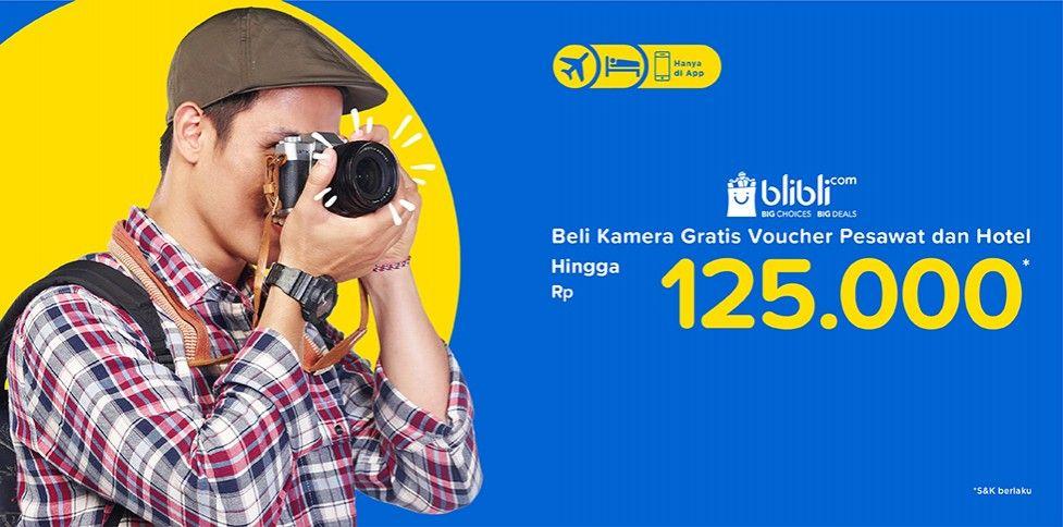 Beli Kamera di Blibli Gratis Voucher Liburan Rp 125.000