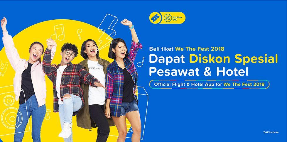 Promo Tiket Pesawat & Hotel We The Fest 2018