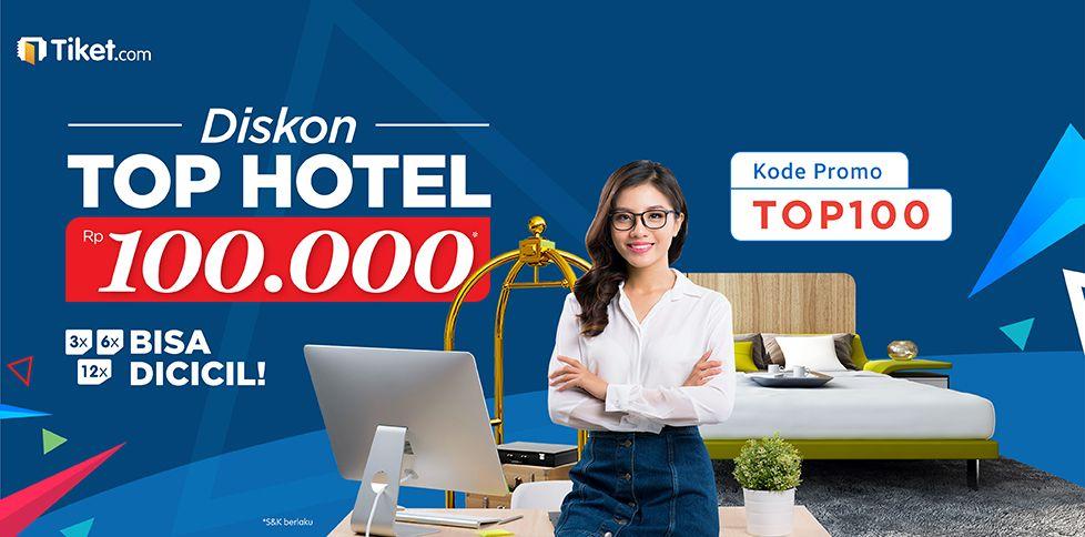 Promo Top Hotel Diskon 100 Ribu Per Kamar Per Malam