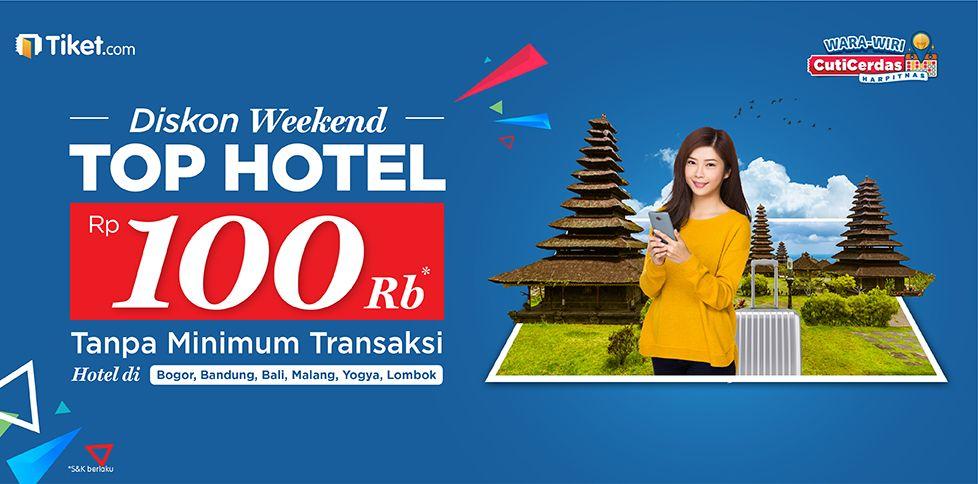 Promo Top Hotel Diskon 100 Ribu
