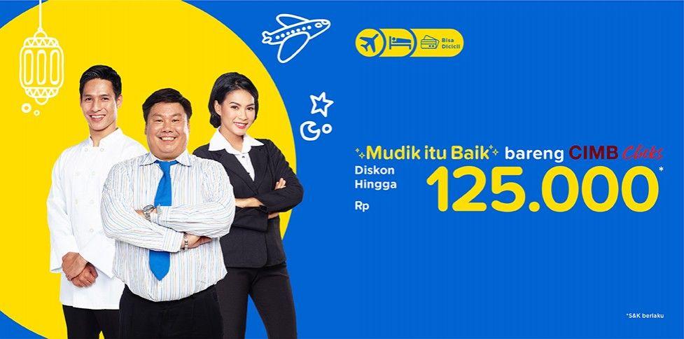 Promo CIMB Clicks, Diskon Pesawat & Hotel Rp 125.000