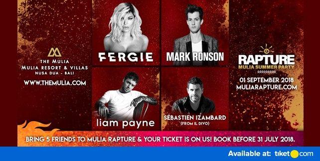 RAPTURE, Mulia Summer Party With Fergie, Liam Payne, Mark Ronson and Sebastien Izambard