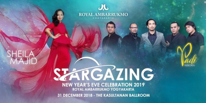 Stargazing New Years Eve Celebration 2019 Royal Ambarukmo Yogyakarta