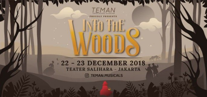 TEMAN presents: Into the Woods (Show 1)