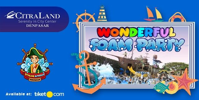 Wonderful Foam Party by CitraLand Waterpark 2017