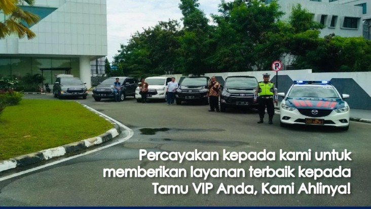 Percayakan kepada kami untuk pelayanan Tamu VIP Anda, Kami Ahlinya!